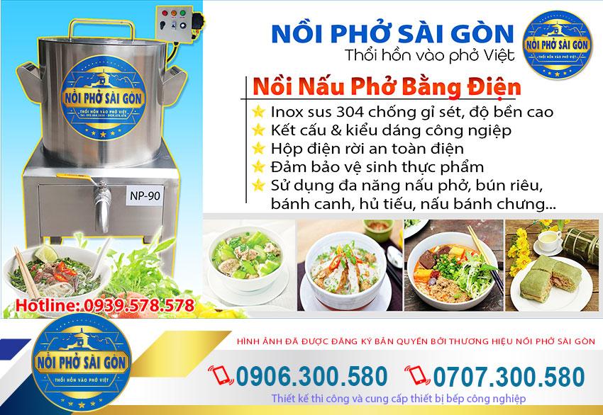 Nồi điện nấu phở, nồi nấu hủ tiếu bằng điệncủa thương hiệu Nồi Phở Sài Gòn có gì đặc biệt?