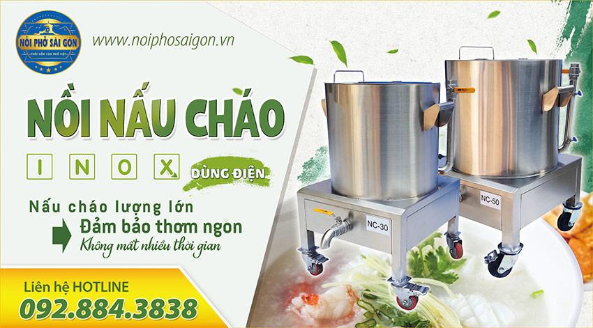 Nồi Phở Sài Gòn - Địa chỉ mua nồi cháo bằng điện, nồi nấu cháo công nghiệp uy tín chất lượng.